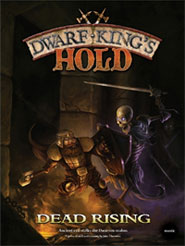 Dwarf King's Hold Dead Rising